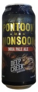 DEEP CREEK PONTOON IN A MONSOON IPA