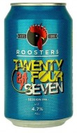 ROOSTERS TWENTY FOUR SEVEN SESSION IPA